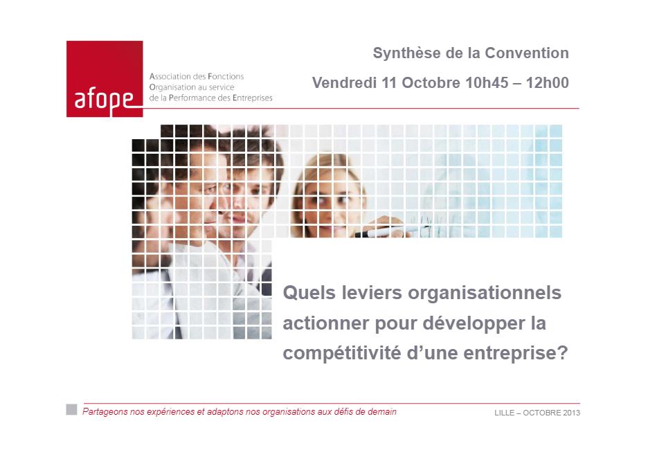 Convention 2013 : L'organisation comme atout pour la compétitivité des entreprises